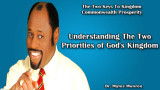 Understanding The Two Priorities of God's Kingdom
