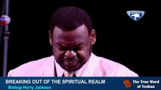 Breaking Out Of The Spiritual Realm