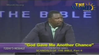 God Gave Me Another Chance : Scandal of The Bible (4)
