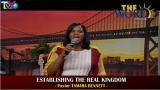 Establishing The Real Kingdom