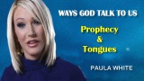 Prophecy & Tongues