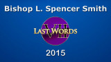 Bishop L. Spencer Smith, Seven Last Words