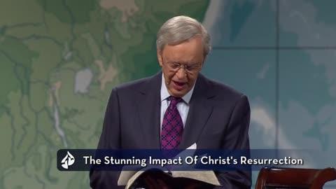 The Stunning Impact of Christ's Resurrection