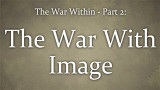 The War Within (2) : The War With Image