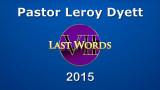 Pastor Leroy Dyett, Seven Last Words (2015)