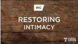 Restoring Intimacy