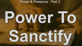 The Power to Sanctify