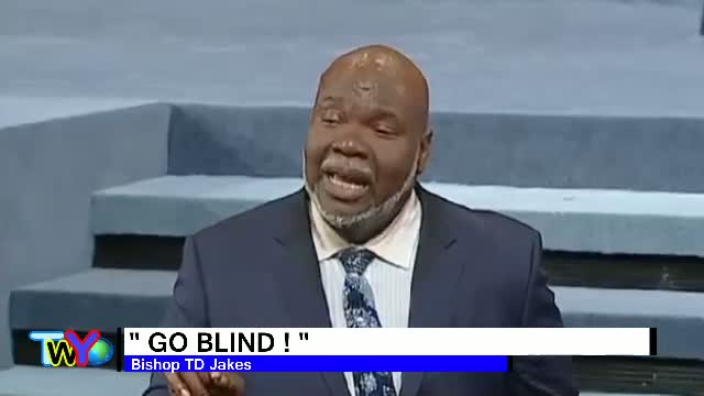 Go Blind !