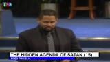 The Hidden Agenda of Satan (15)