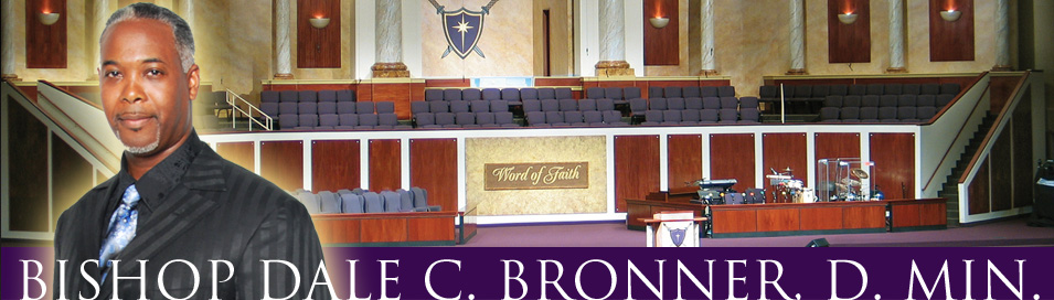 Word Of Faith Bishop Dale Bronner